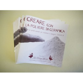 """MANUALE """"CREARE CON LA POLVERE DI CERAMICA"""""""